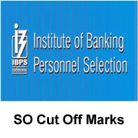 IBPS SO Cut Off Marks